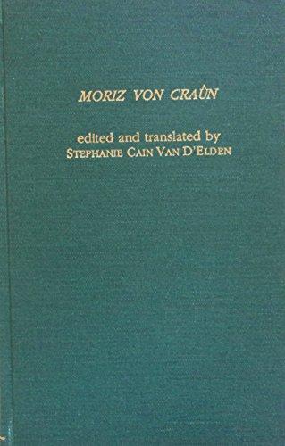 Moriz Von Craun (Garland Library of Medieval Literature): Editor-Stephanie C. Van D'Elde