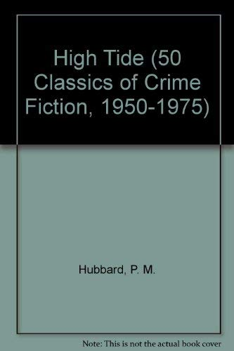 9780824049829: HIGH TIDE (50 Classics of Crime Fiction, 1950-1975)