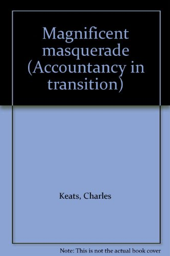 Magnificent Masquerade : the strange case of: Keats, Charles