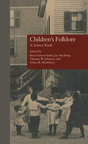 9780824054182: Children's Folklore: A Source Book (Garland Reference Library of Social Science)
