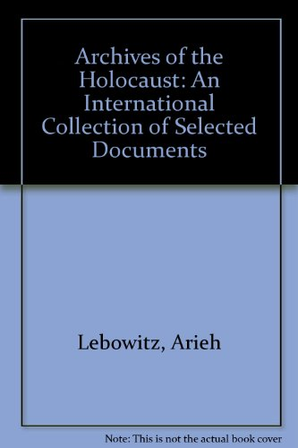 9780824054960: Robert Wagner Labor Arch Ny: An International Collection of Selected Documents (Archives of the Holocaust)