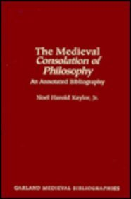 9780824055486: The Medieval Consolation of Philosophy: An Annotated Bibliography (Medieval Bibliographies Series)