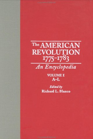 9780824056230: The American Revolution, 1775-1783: An Encyclopedia, Vol. 1, A-L