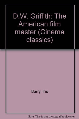 9780824057626: D W GRIFFITH AMER FILM (Cinema classics)