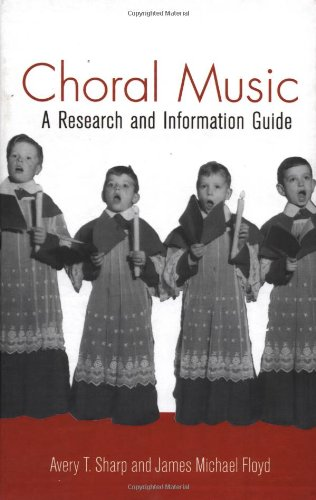 9780824059446: Choral Music: A Research and Information Guide