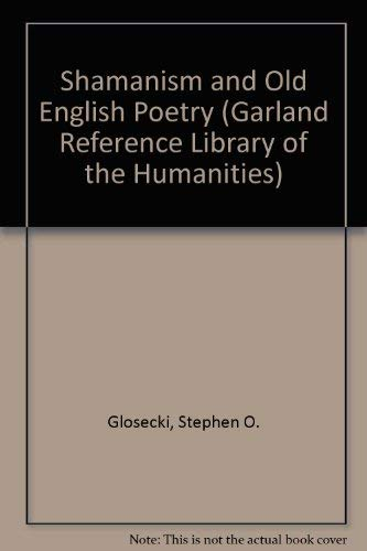 9780824059521: Shamanism and Old English Poetry