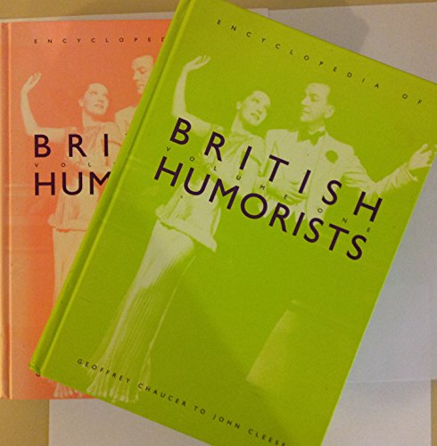 Encyclopedia of British Humorists: Geoffrey Chaucer to: Steven H. Gale