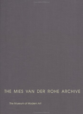 9780824059941: The Mies Van Der Rohe Archive: Alumni Memorial Hall, Field House Building, Gymnasium, Natatorium, & Other Buildings & Projects