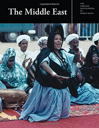 9780824060428: The Middle East (Garland Encyclopedia of World Music, Volume 6)