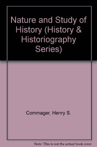 9780824063566: NATURE & STUDY OF HISTORY (History & Historiography Series)