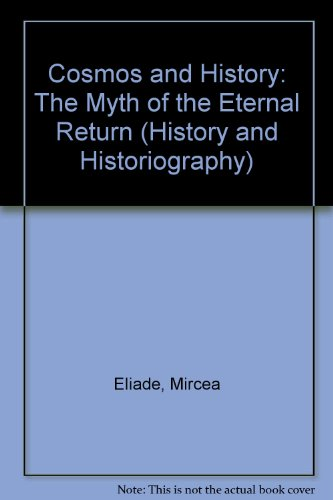 9780824063603: COSMOS & HIST MYTH (History and Historiography)