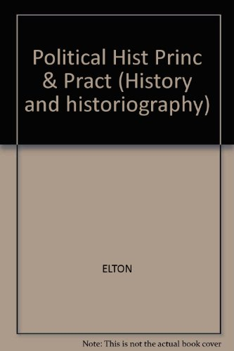 9780824063610: Political History: Principles and Practice
