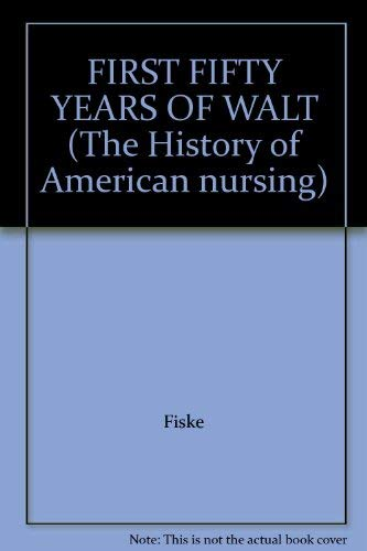 First Fifty Years of the Waltham Training School for Nurses and The Shortage of Nurses: Reminisce...