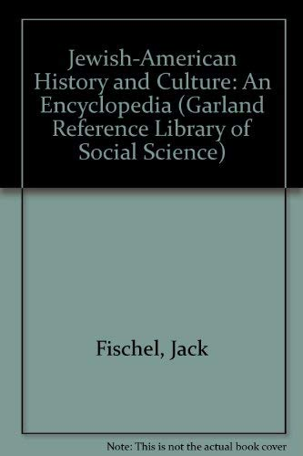 9780824066222: Jewish-American History and Culture (Garland Reference Library of the Social Sciences, Vol. 429)
