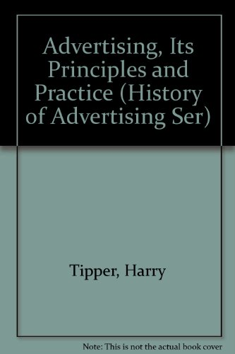 ADVERTISING PRINCIPLES PRACT (History of Advertising Ser): Tipper