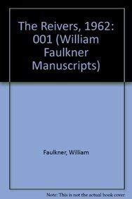 9780824068349: William Faulkner Manuscripts 23, Volume I: The Reivers: Typescript Draft Copy