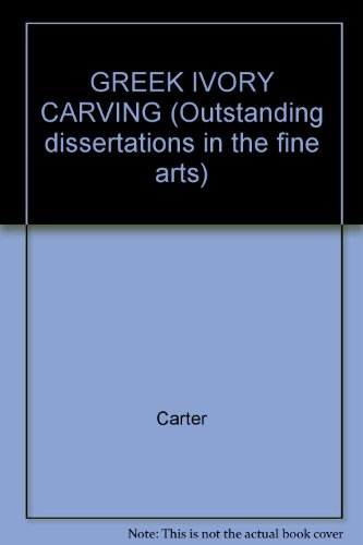 9780824068516: Greek Ivory-Carving in the Orientalizing and Archaic Periods (Outstanding Dissertations in the Fine Arts)