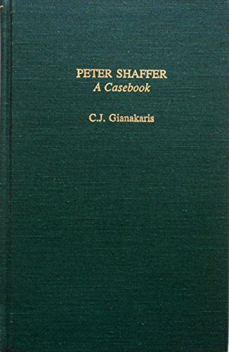 Peter Shaffer: A Casebook: C. J. Gianakaris
