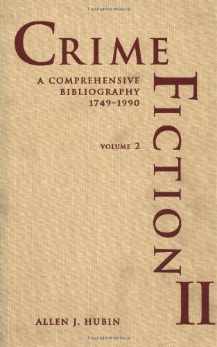 9780824068912: Crime Fiction II: A Comprehensive Bibliography, 1749-1990; A Completely Revised and Updated Edition