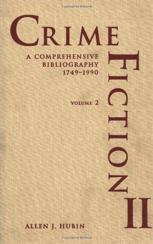 9780824068912: Crime Fiction II: A Comprehensive Bibliography, 1749-1990 (2 Volumes)