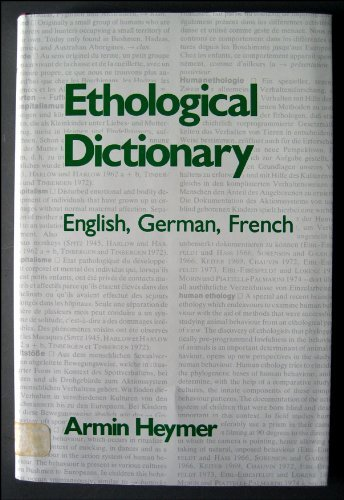 Ethological Dictionary: German-English-French: Heymer, Armin