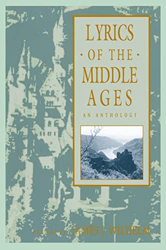 9780824070496: Lyrics of the Middle Ages: An Anthology (Garland Reference Library of the Humanities)