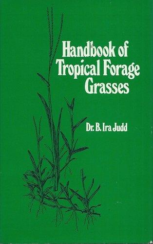 9780824070502: Handbook of tropical forage grasses
