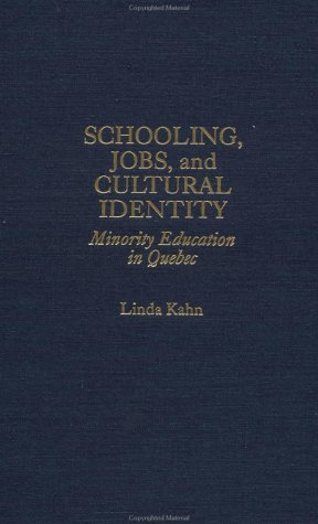 9780824071387: Schooling, Jobs, & Cultural Identity : Minority Education in Quebec (Studies in Education and Culture)