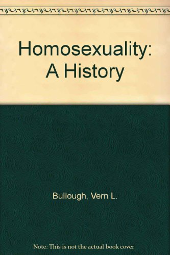 9780824071660: Homosexuality: A History