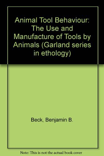9780824071684: Animal Tool Behavior: The Use and Manufacture of Tools by Animals (Garland series in ethology)