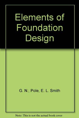 9780824072742: Elements of Foundation Design