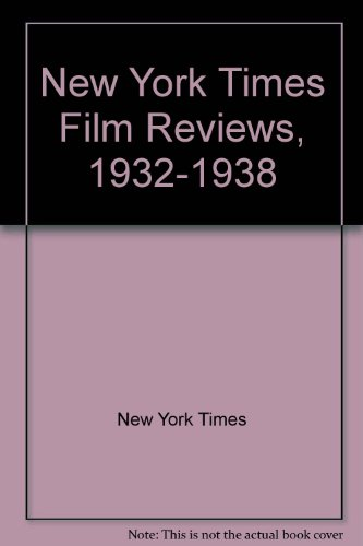 9780824075767: The New York Times Film Reviews 1932 - 1938