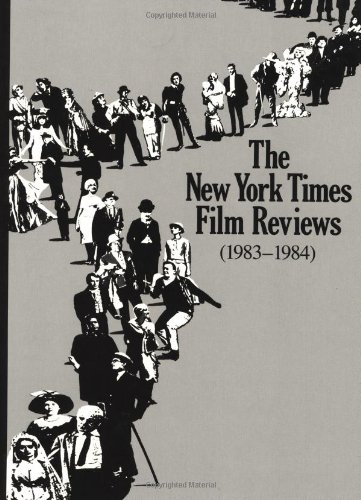 New York Times Film Reviews, 1983-1984: New York Times
