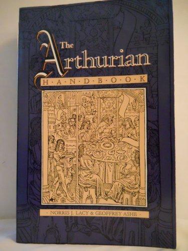 9780824075972: The Arthurian Handbook