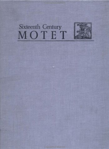 9780824079147: The Buglhat Motet Anthologies.../The Gardane Motet Anthologies: Selections from Liber Cantus (Vocum Quatuor) Triginta Novem Motetos Habet (Sixteenth Century Motet Series)