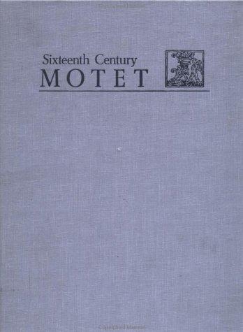 9780824079147: The Buglhat Motet Anthologies.../The Gardane Motet Anthologies: Selections from Liber Cantus (Vocum Quatuor) Triginta Novem Motetos Habet (Sixteenth Century Motet Series)