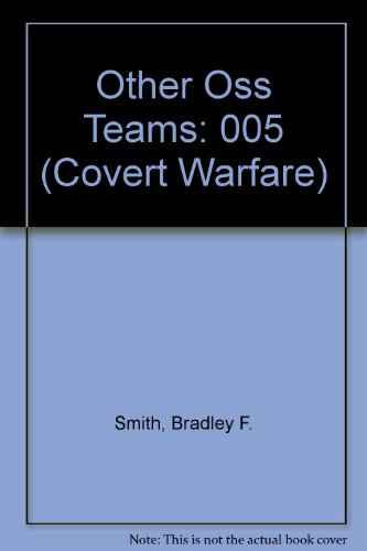 9780824079543: OTHER OSS TEAMS (Covert Warfare No 5)