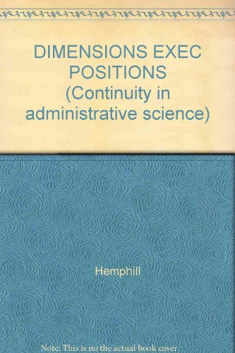 DIMENSIONS EXEC POSITIONS (Continuity in administrative science): Hemphill