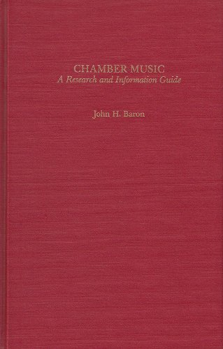 Chamber Music: a Research and Information Guide: John H. Baron