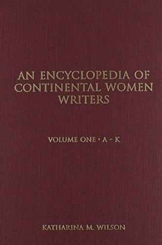 Encyclopedia of Continental Women Writers: Wilson,Katharina M.