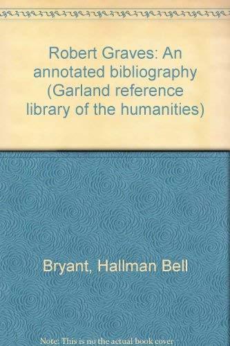 9780824085568: Robert Graves : an annotated bibliography
