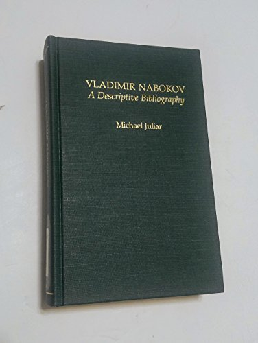 9780824085902: Vladimir Nabokov: A Descriptive Bibliography (Garland Reference Library of the Humanities)