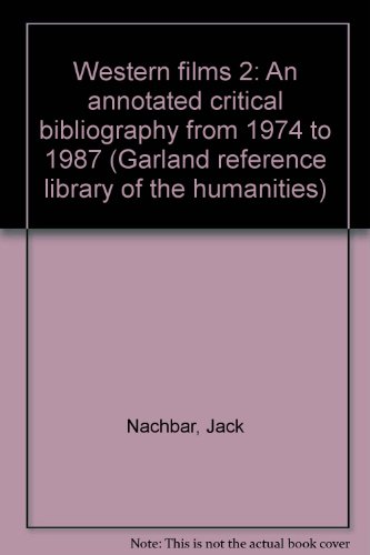 9780824086404: WESTERN FILMS 2 ANNOT CRIT (Garland reference library of the humanities)