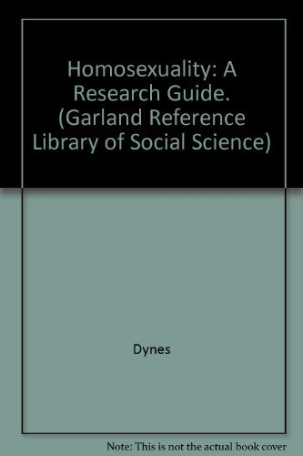 9780824086923: Homosexuality: A Research Guide (Garland Reference Library of Social Science)