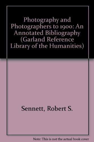 9780824087289: Photography and Photographers to 1900: An Annotated Bibliography