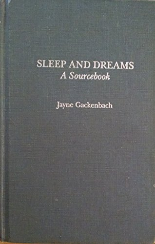 9780824087647: Sleep and Dreams: A Sourcebook (Garland Reference Library of the Humanities)