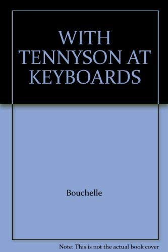 With Tenneyson at the Keyboard: A Victorian Songbook