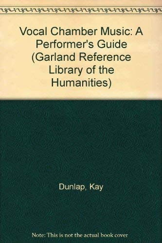 9780824090036: VOCAL CHAMBER MUSIC V-1 (Garland Reference Library of the Humanities)