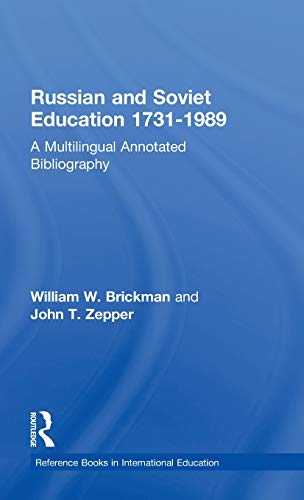 Russian and Soviet Education 1731-1989: A Multilingual: Zepper, John T.,