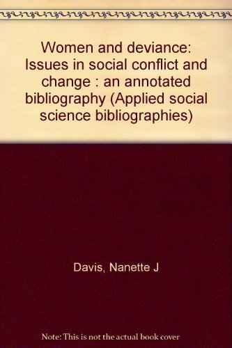 WOMEN & DEVIANCE ANNOTATED (Garland reference library of social science) (0824091655) by Davis